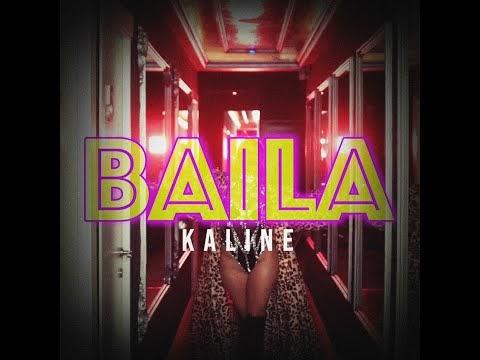 Kaline - Baila