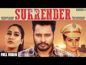 SURRENDER | Dev Kharoud | Japji Khaira | Afsana Khan | Bunty Bains | Tru Makers | Brand B