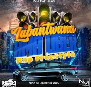 mp issa matthews labantwana ama uber rap