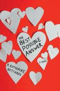 Title: The Best Possible Answer, Author: E. Katherine Kottaras