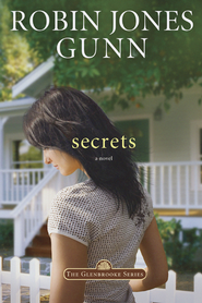 Secrets, Glenbrooke Series #1   -              By: Robin Jones Gunn