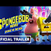 The SpongeBob Movie: Sponge on the Run - Official Trailer (2020)
