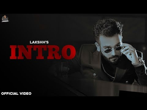 Intro Lakshh Official Music Video Free Download