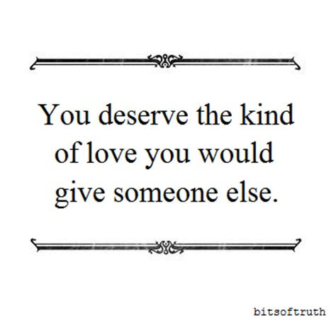 You Deserve Love Quotes