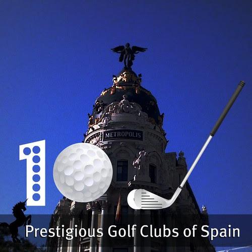 10 Prestigious Golf Clubs of Spain