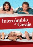 Intercâmbio de Casais | filmes-netflix.blogspot.com