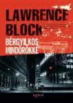Lawrence Block: Bérgyilkos mindörökké