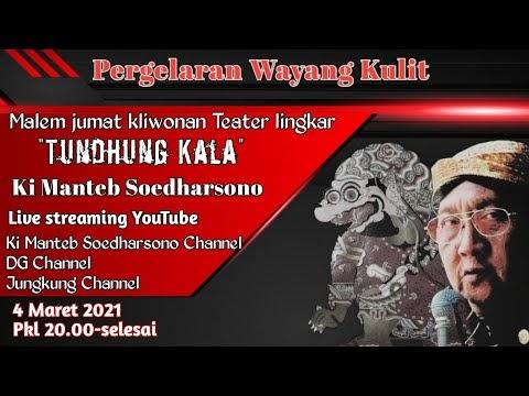 """Live Ki Manteb Soedharsono """"Tundhung Kala"""" Teater Lingkar Malem Jumat Kliwon"""