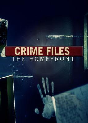 Crime Files: The Homefront - Season 1