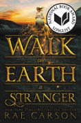 Title: Walk on Earth a Stranger, Author: Rae Carson