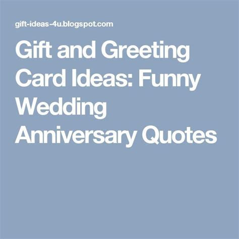 Gift and Greeting Card Ideas: Funny Wedding Anniversary