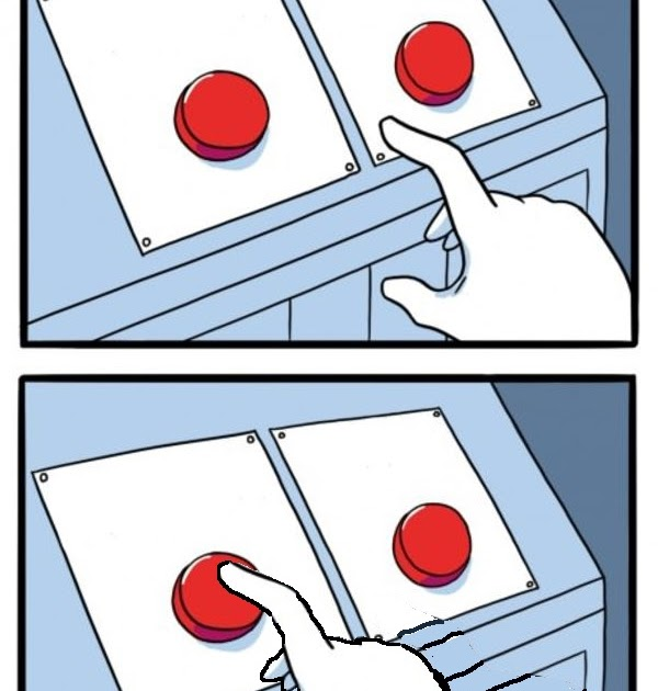 Blue Button Meme Generator
