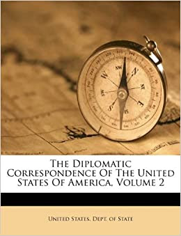 Amazon.com: The Diplomatic Correspondence Of The United ...