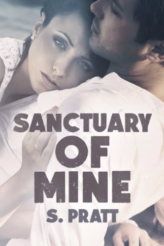 Sanctuary of Mine by S. Pratt
