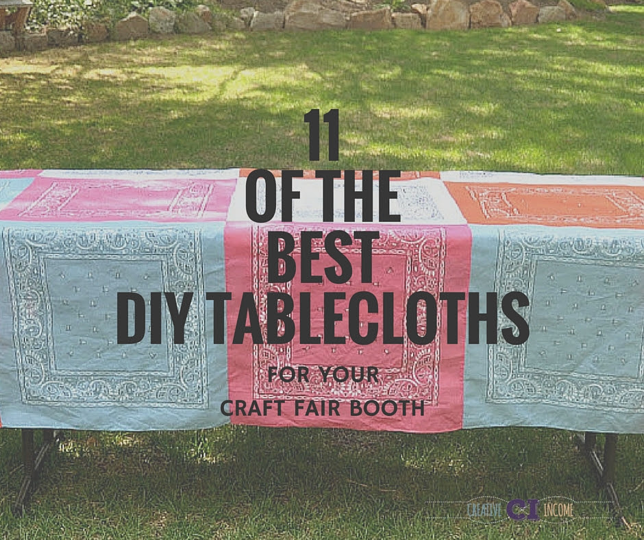 11 of the BEST DIY Tablecloths for Your Craft Fair Booth