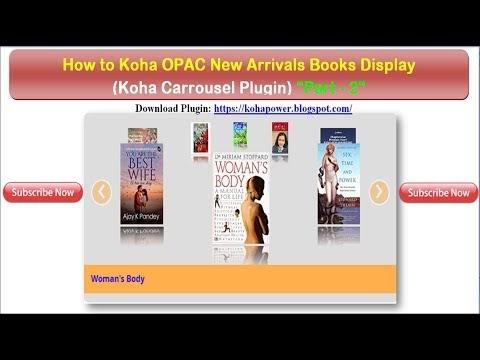 """How to Koha OPAC New Arrivals Books Display (Koha Carrousel Plugin """"Part - 2"""")"""
