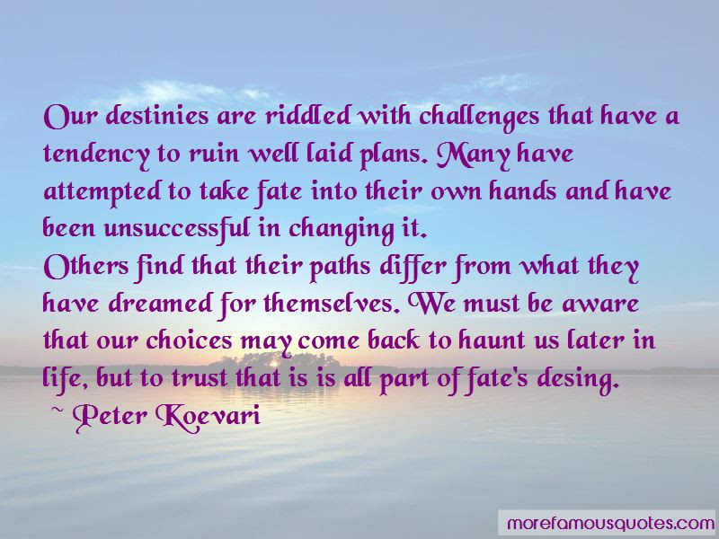 Quotes About Life Changing Choices Top 7 Life Changing Choices