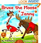 "Children's book:""BRUCE THE MOOSE & JE..."