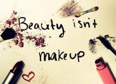 Beauty Isnt Make Up Quote Picture