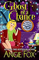 Ghost of a Chance by Angie Fox