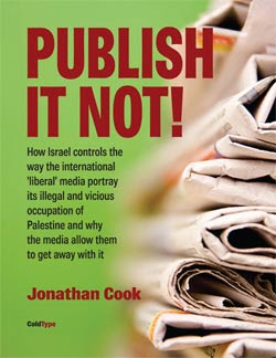 Jonathan Cook: Essays of Media Criticism