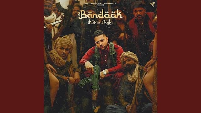 बन्दूक Bandook Song Lyrics In Hindi - Karan Aujla Lyrics