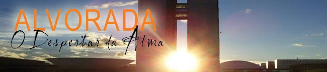 ALVORADA - O Despertar da Alma