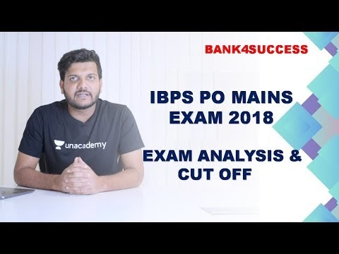 Questions Asked in IBPS PO Mains Exam 2018 | Exam Analysis | Expected Cut off