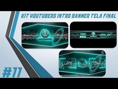 Kit Youtuber #11 Intro Banner Tela Final Para Youtubers