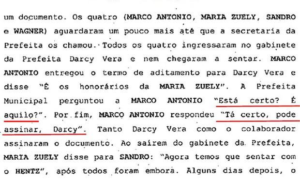 Segundo Rodrigues, Dárcy tinha conhecimento de manobra para pagar honorários advocatícios (Foto: Reprodução)