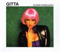Gitta - No more turning back