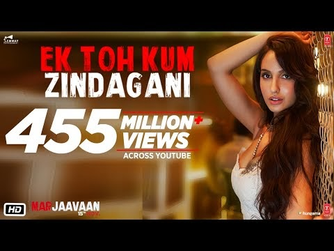 Ek Toh Kum Zindagani Song of Marjaavaan Movie