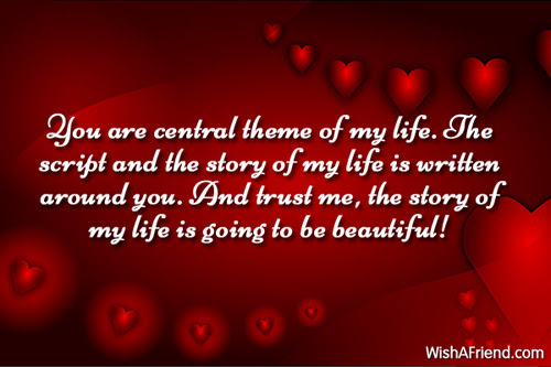 You Are Central Theme Of My Romantic Message