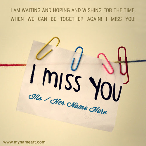 I Miss You Quotes On Paper Notes With Name Pictures