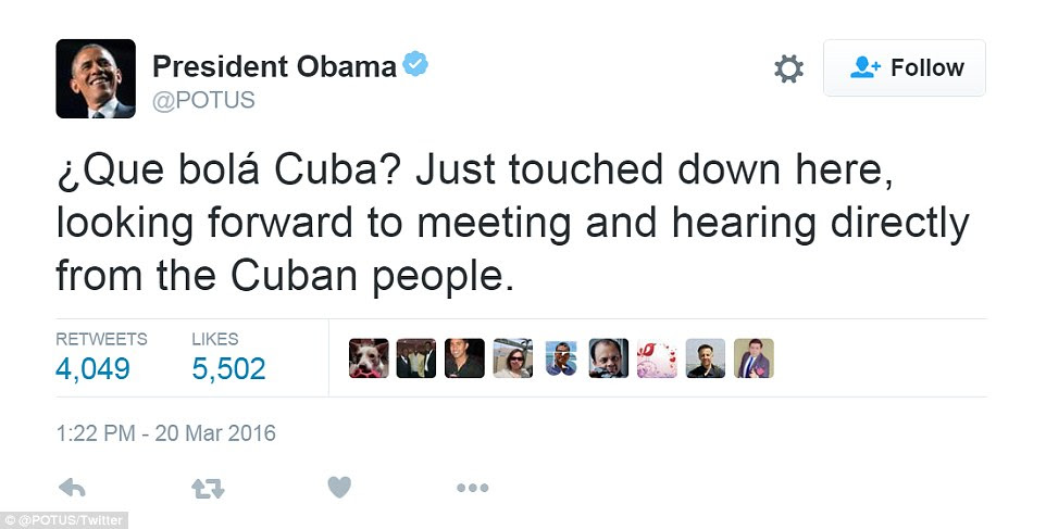 Obama tweeted 'What's up Cuba?' as he touched down, becoming the first sitting President in 90 years to visit Cuba