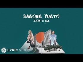 Bagong Yugto by Zion PH x KZ Tandingan [Lyric Video]