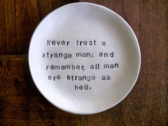 Never Trust A Man Quote Quote Number 683534 Picture Quotes