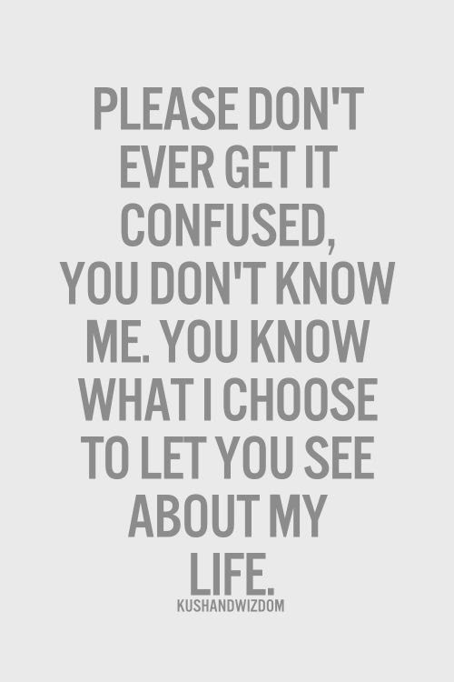 What Do You Know About Me Quotes