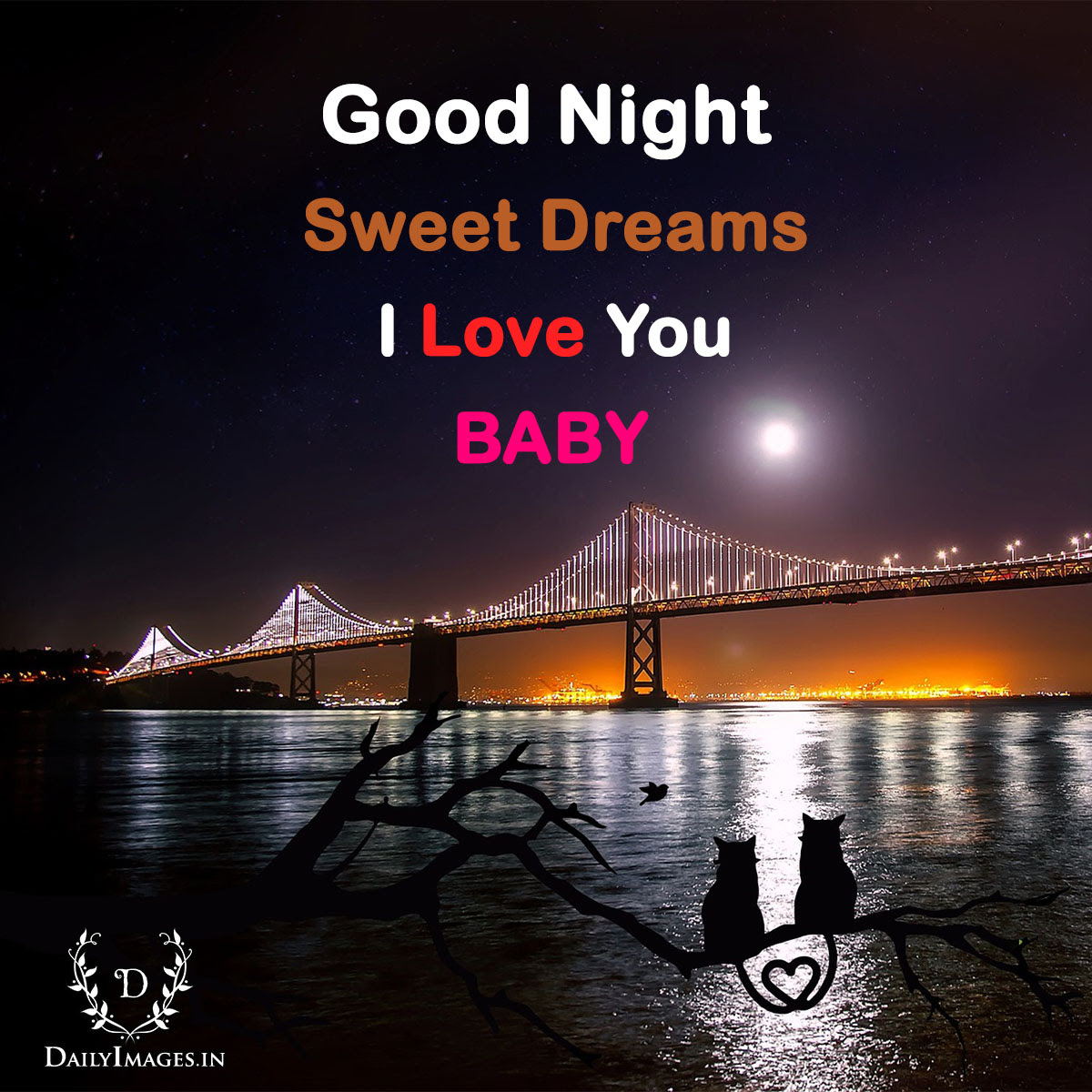 Good Night Sweet Dreams I Love You Baby Daily Images