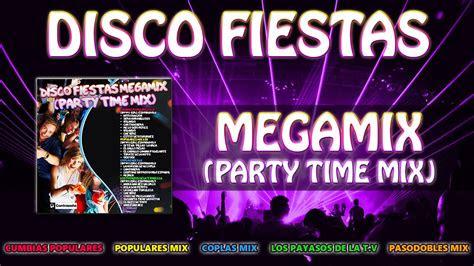 disco fiestas megamix party time mix megamix  party
