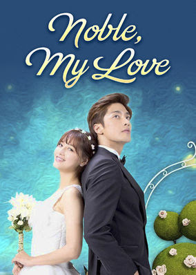 Noble, My Love - Season 1
