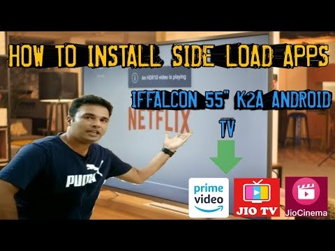 How to install sideload apps in iffalcon K2A TV amazon prime jioTV