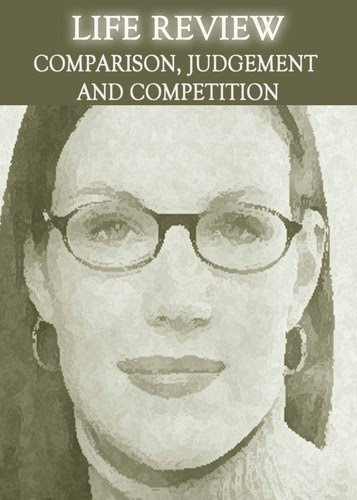 Life-review-comparison-judgement-and-competition