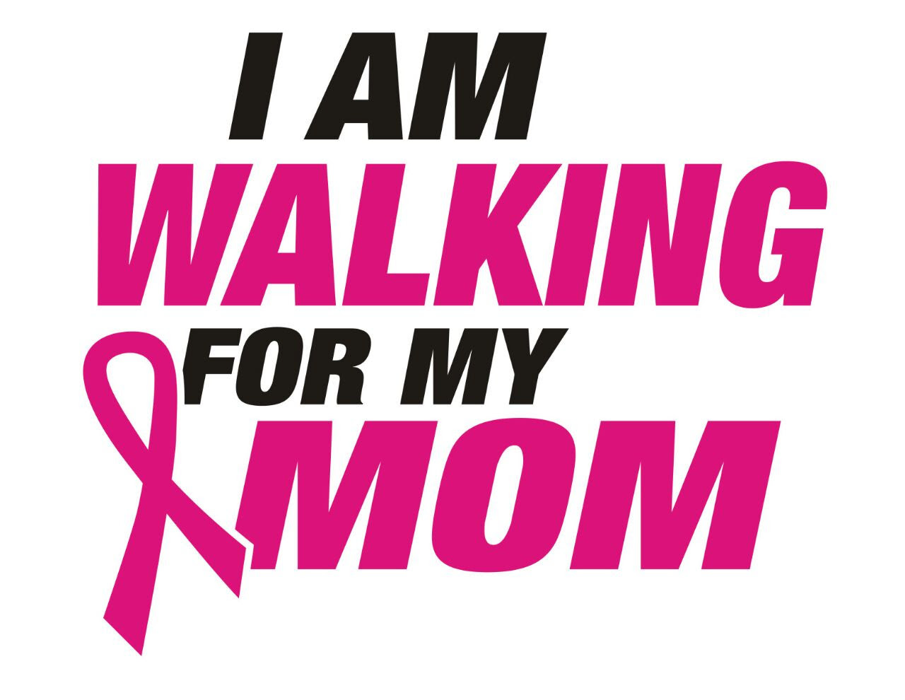 I am walking for my Mom Ribbon Cancer awareness (Text ...