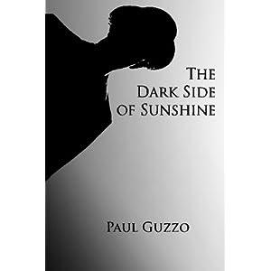 The Dark Side of Sunshine