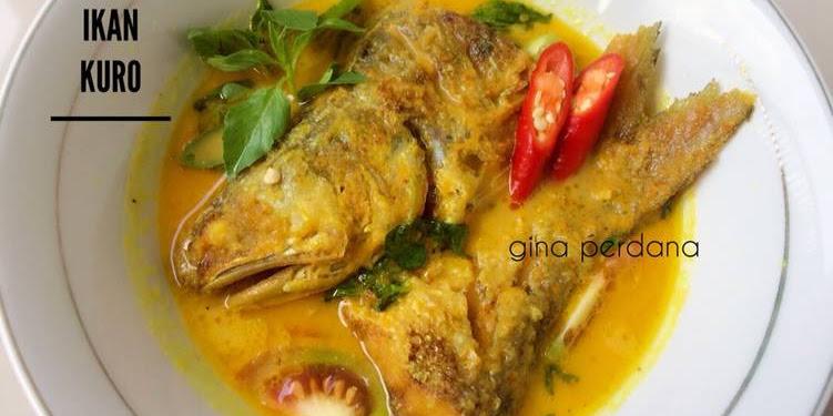Resep Gulai Ikan Kuro Oleh Gina Perdana