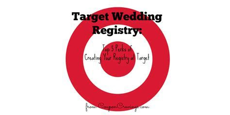Top 5 Perks of a Target Wedding Registry
