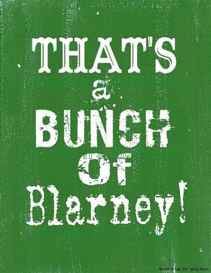 That's a bunch of Blarney sign digital - green St. Patricks day uprint NEW vintage art words primitive paper old pdf 8 x 10 frame saying