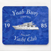 Yacht Club Yeah Buoy Mouse Pad