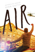 Title: Air, Author: Ryan Gattis